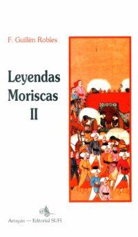 Leyendas Moriscas II
