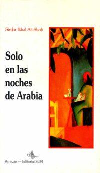 Solo en las noches de Arabia