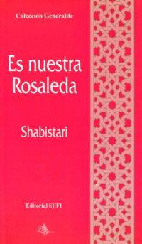 Es nuestra rosaleda