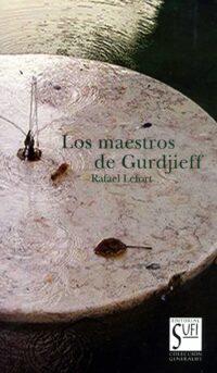 Los maestros de Gurdjieff