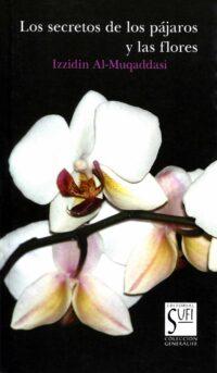Los secretos de los pajaros y las flores