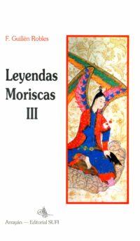 Leyendas Moriscas III