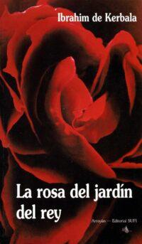 La rosa del jardín del rey
